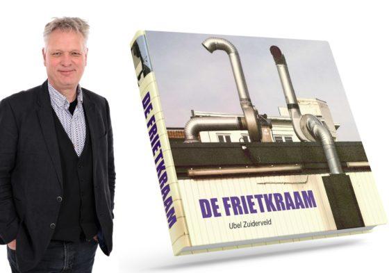 Nieuw boek Ubel Zuiderveld is ode aan de frietkraam